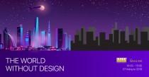 The World Without Design – Sẽ ra sao nếu thế giới không có Thiết kế?