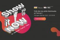 Show It NOW 2019: Triển lãm tác phẩm online về Vẽ, Nhiếp ảnh, Video, Thiết kế – Xoay quanh chủ đề Thế hệ Z
