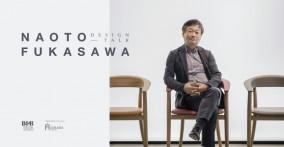 Design Talk #11: Gặp gỡ huyền thoại thiết kế Nhật Bản Naoto Fukasawa